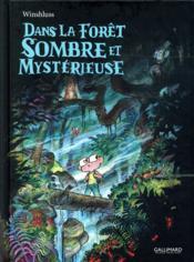 Dans la forêt sombre et mystérieuse - Couverture - Format classique