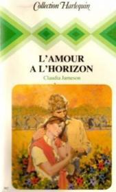 L'Amour à l'horizon - Couverture - Format classique