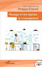 Manager à l'ère digitale : le i management - Couverture - Format classique