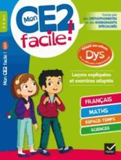 Mon CE2 facile ! adapté aux enfants dys et en difficultés d'apprentissage - Couverture - Format classique