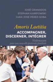 Amoris Laetitia : accompagner, discerner, intégrer - Couverture - Format classique