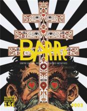 T03 - barre magazine n 3+4 - contre-culture, deviances et autres initiatives - Couverture - Format classique