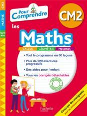 Pour comprendre les maths ; CM2 - Couverture - Format classique