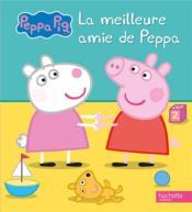 Peppa Pig ; la meilleure amie de Peppa - Couverture - Format classique