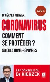 Coronavirus ; comment se protéger ? 50 questions-réponses - Couverture - Format classique