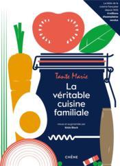 La véritable cuisine familiale - Couverture - Format classique