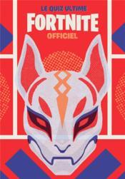 Fortnite ; le quiz ultime officiel - Couverture - Format classique