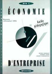 Economie D'Entreprise Bts Tertiaires 1ere Annee ; Guide Pedagogique - Couverture - Format classique