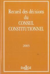 Recueil des décisions du conseil constitutionnel 2005 - Intérieur - Format classique
