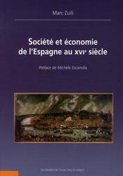 Societe et economie de l'espagne au xvie siecle - Intérieur - Format classique
