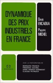 Dynamique des prix industriels en France - Couverture - Format classique