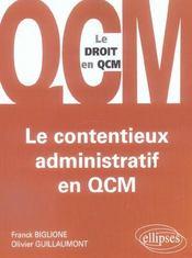 Le Contentieux Administratif En Qcm - Intérieur - Format classique