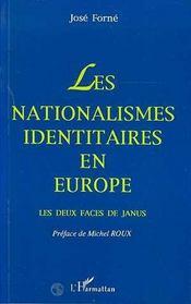 Les Nationalismes Identitaires En Europe ; Les Deux Faces De Janus - Intérieur - Format classique