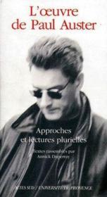 L'oeuvre de Paul Auster ; approches et lectures plurielles - Couverture - Format classique