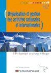 Organisation Et Gestion Des Activites Nationales Et Internationales ; Bts Assistant Secretaire Trilingue - Couverture - Format classique