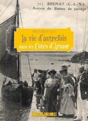 La vie d'autrefois dans les Côtes d'Armor - Couverture - Format classique