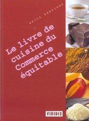Le Livre De Cuisine Du Commerce Equitable - Intérieur - Format classique
