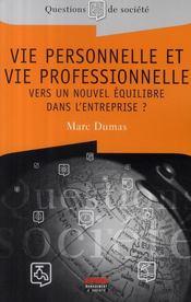 Vie personnelle et vie professionnelle ; vers un nouvel équilibre dans l'entreprise ? - Couverture - Format classique