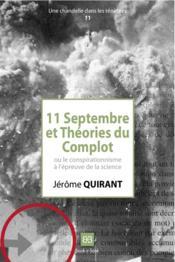 11 septembre et théories du complot ou le conspirationnisme à l'épreuve de la science - Couverture - Format classique