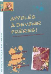 Appeles A Devenir Freres (Document Accompagnateur) 1 - Couverture - Format classique