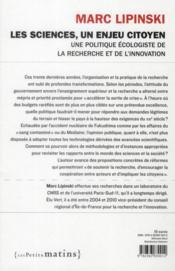 Les sciences, un enjeu citoyen ; une politique écologiste de la recherche et de l'innovation - 4ème de couverture - Format classique