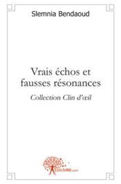 Vrais Echos Et Fausses Resonances - Couverture - Format classique