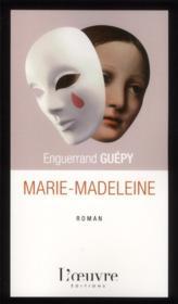 Marie-Madeleine ; la dignité recouvrée - Couverture - Format classique
