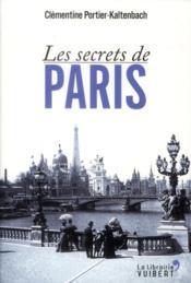 Les secrets de Paris - Couverture - Format classique