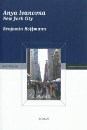 Anya ivanovna new york city - Couverture - Format classique