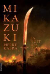 Mikazuki t.1 ; la nuit des démons - Couverture - Format classique