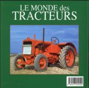 Le monde des tracteurs - 4ème de couverture - Format classique