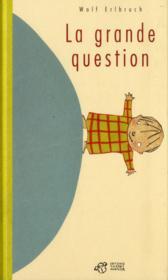La grande question - Couverture - Format classique