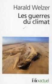 Les guerres du climat ; pourquoi on tue au XXIe siècle - Couverture - Format classique