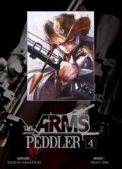 The arms peddler t.4 - Couverture - Format classique