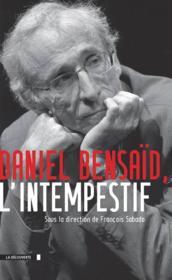 Daniel Bensaid ; l'intempestif - Couverture - Format classique