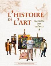 L'histoire de l'art racontée aux enfants - Couverture - Format classique