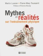 Mythes et réalités sur l'entraînement physique - Couverture - Format classique