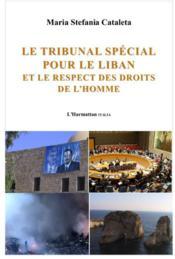 Le tribunal spécial pour le Liban et le respect des droits de l'homme - Couverture - Format classique