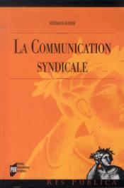 La communication syndicale - Couverture - Format classique