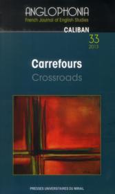 Revue Anglophonia N.33 ; Carrefours / Crossroads - Couverture - Format classique