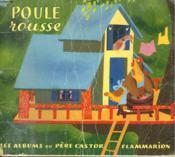 Poule Rousse. Les Albums Du Pere Castor. - Couverture - Format classique