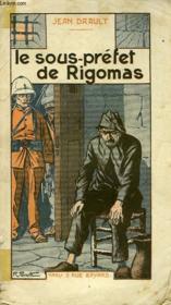 Le Sous-Prefet De Rigomas - Couverture - Format classique