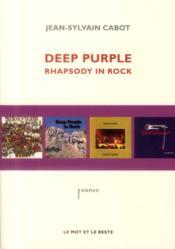 Deep purple ; rhapsodie in rock - Couverture - Format classique