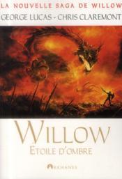 Willow t.3 ; étoile d'ombre - Couverture - Format classique