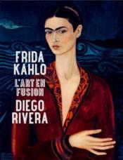 telecharger Frida Kahlo – Diego Rivera – l'art en fusion livre PDF/ePUB en ligne gratuit