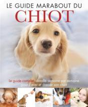 Le guide Marabout du chiot - Couverture - Format classique
