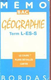 Geographie Terminales L/ Es/ S - Couverture - Format classique