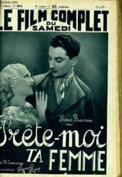Le Film Complet Du Samedi N° 1918 - 16e Annee - Prete-Moi Ta Femme - Couverture - Format classique