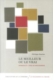 Le meilleur ou le vrai spinoza et l'idee de philosophie - Couverture - Format classique
