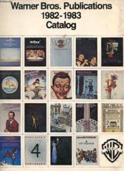 Warner Bros. Publications, 1982-1983, Catalog - Couverture - Format classique